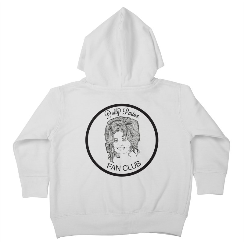 Dolly Parton Fan Club Kids Toddler Zip-Up Hoody by coolsaysnev's Shop