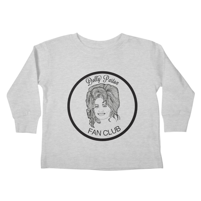 Dolly Parton Fan Club Kids Toddler Longsleeve T-Shirt by coolsaysnev's Shop