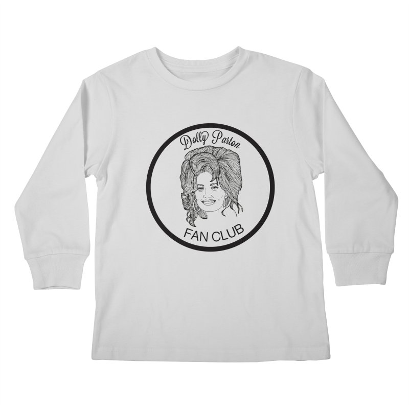 Dolly Parton Fan Club Kids Longsleeve T-Shirt by coolsaysnev's Shop