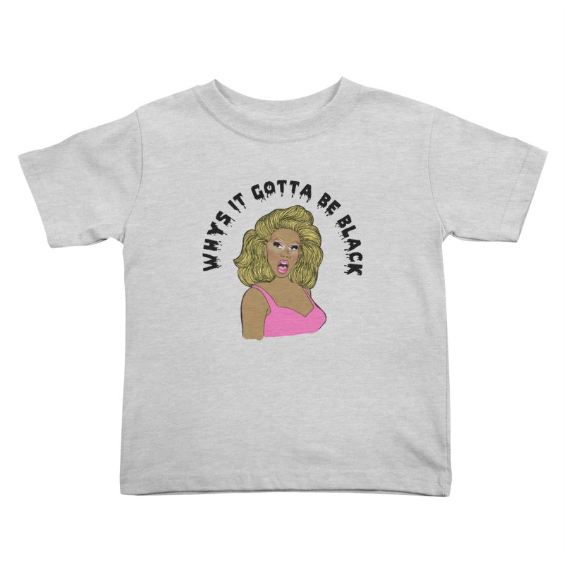 Rupaul Kids Toddler T-Shirt by coolsaysnev's Shop