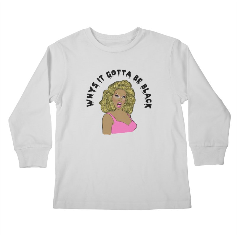Rupaul Kids Longsleeve T-Shirt by coolsaysnev's Shop