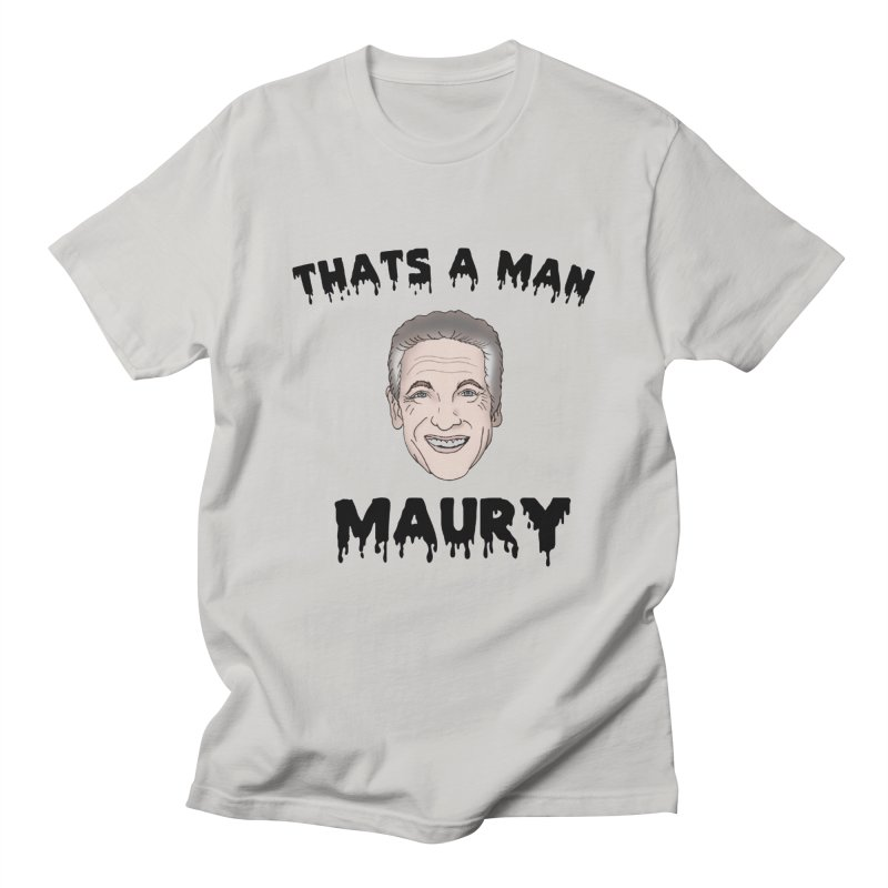 Thats A Man Maury ! Men's French Terry Zip-Up Hoody by coolsaysnev's Shop
