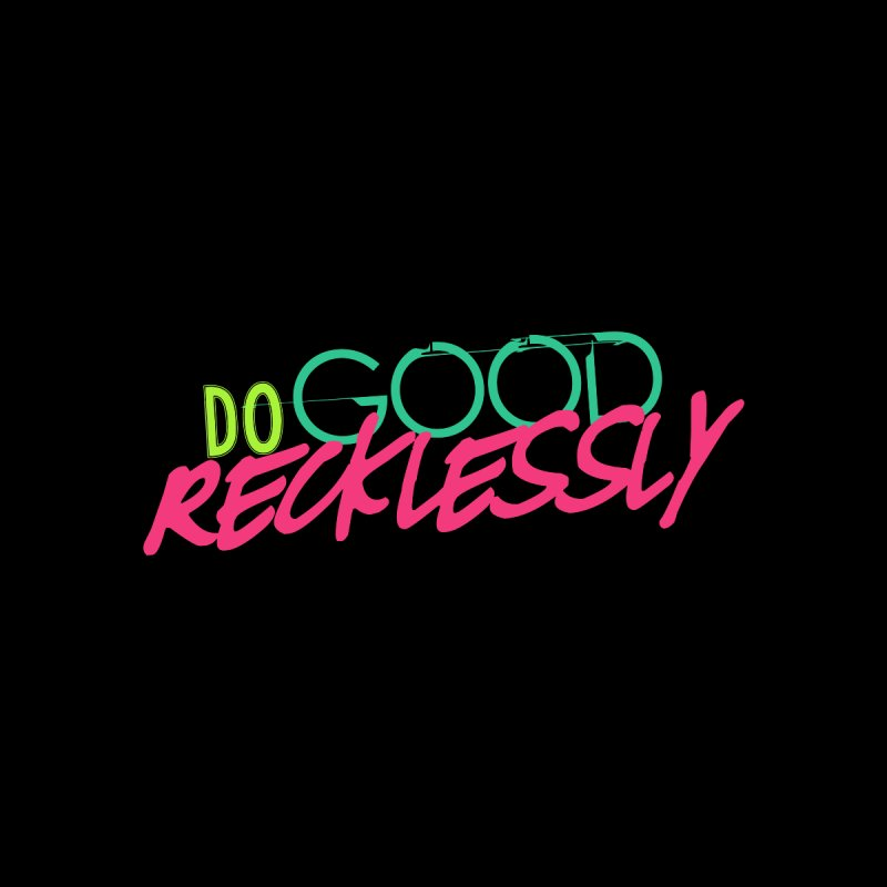 Do Good Recklessly Men's Tank by Corbly4Art - Creative Fantasy Made Real