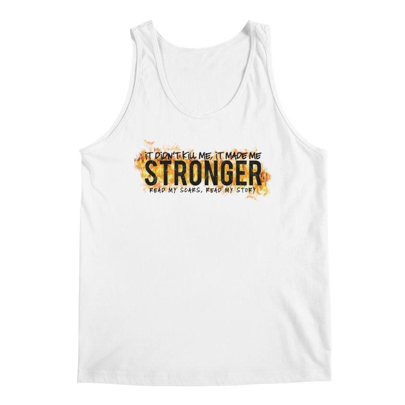 STRONGER Men's Tank by Corbly4Art - Creative Fantasy Made Real