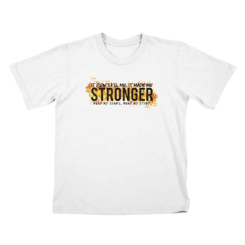 STRONGER Kids T-Shirt by Corbly4Art - Creative Fantasy Made Real