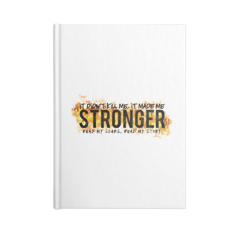 STRONGER Accessories Notebook by Corbly4Art - Creative Fantasy Made Real