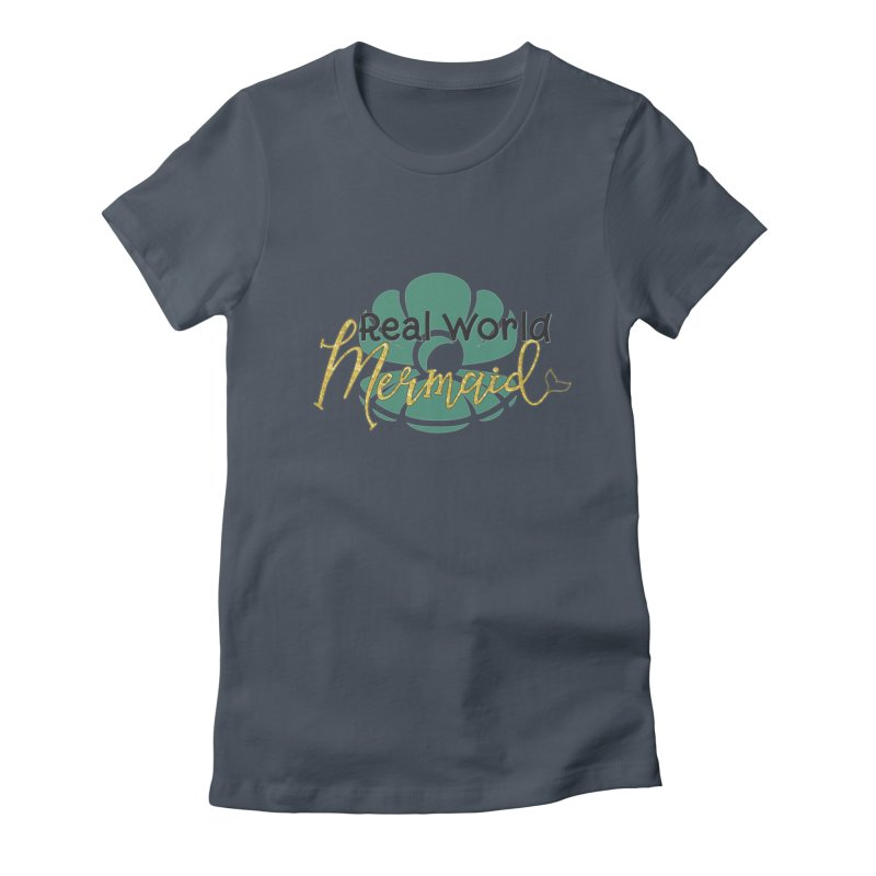 Real World Mermaid Women's T-Shirt by Corbly4Art - Creative Fantasy Made Real