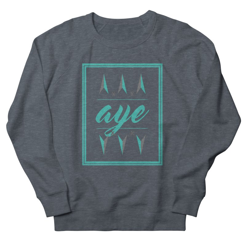 Ayeeee Men's Sweatshirt by Cordelia Denise