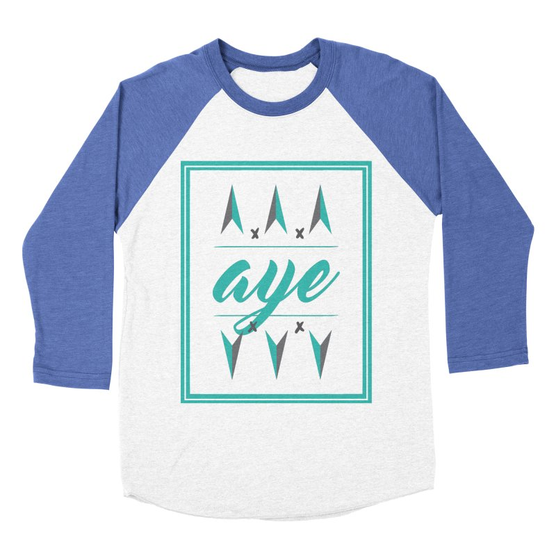 Ayeeee Men's Baseball Triblend T-Shirt by Cordelia Denise