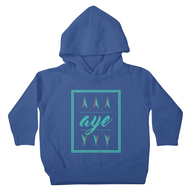 Ayeeee Kids Toddler Pullover Hoody by Cordelia Denise