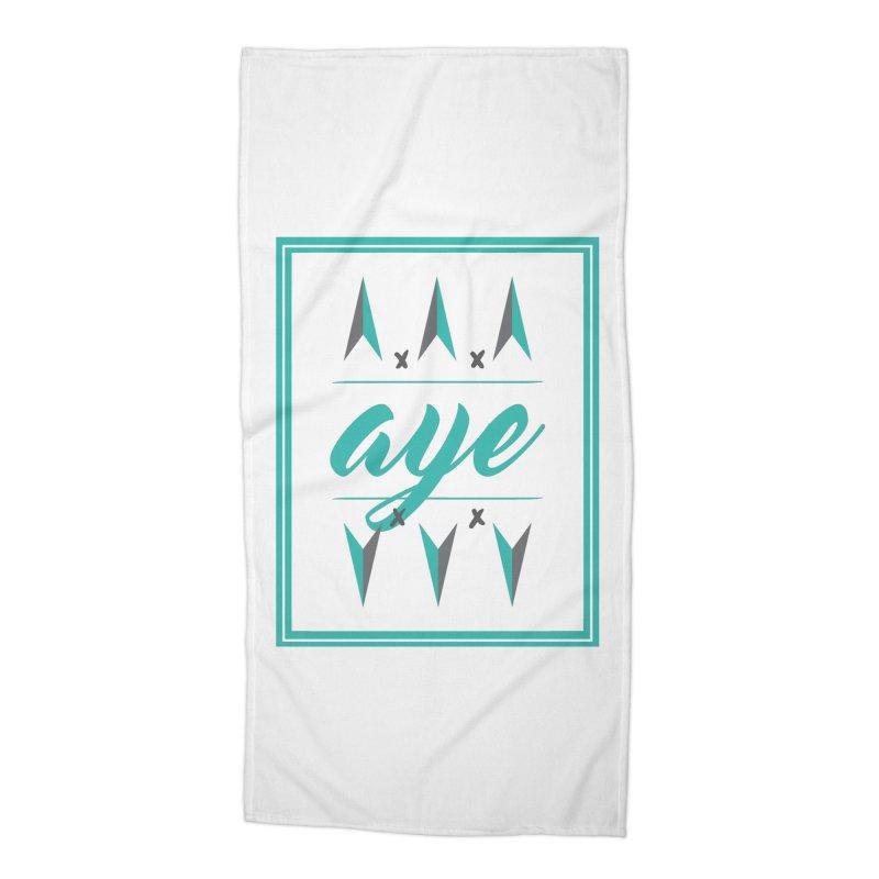 Ayeeee Accessories Beach Towel by Cordelia Denise
