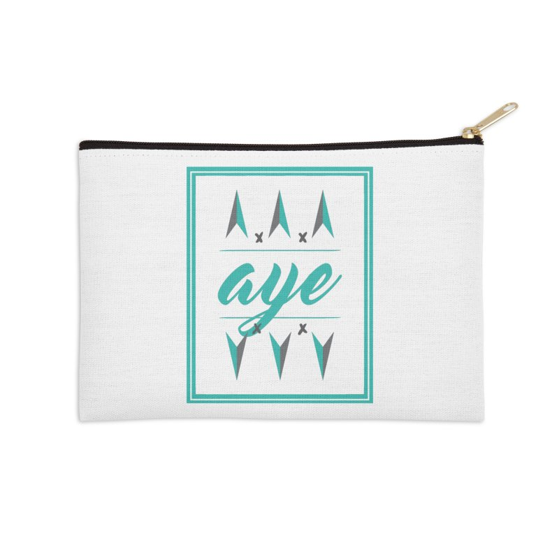 Ayeeee Accessories Zip Pouch by Cordelia Denise