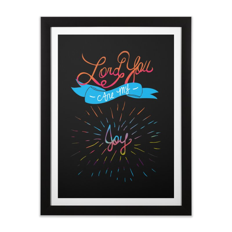 Lord You Are My Joy in Framed Fine Art Print Black by Cordelia Denise