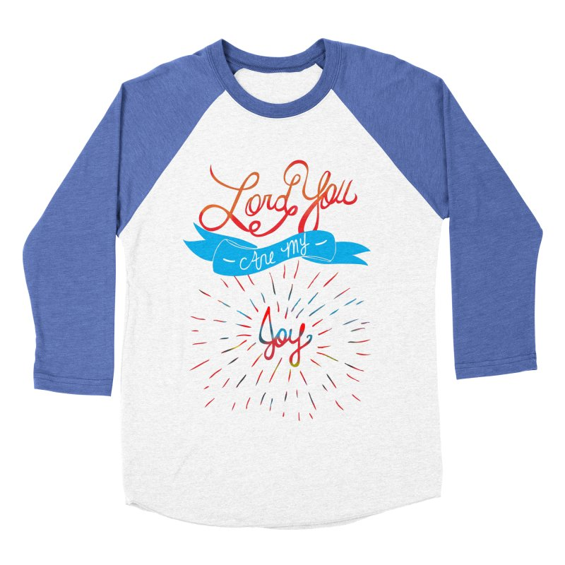 Lord You Are My Joy White Women's Baseball Triblend T-Shirt by Cordelia Denise