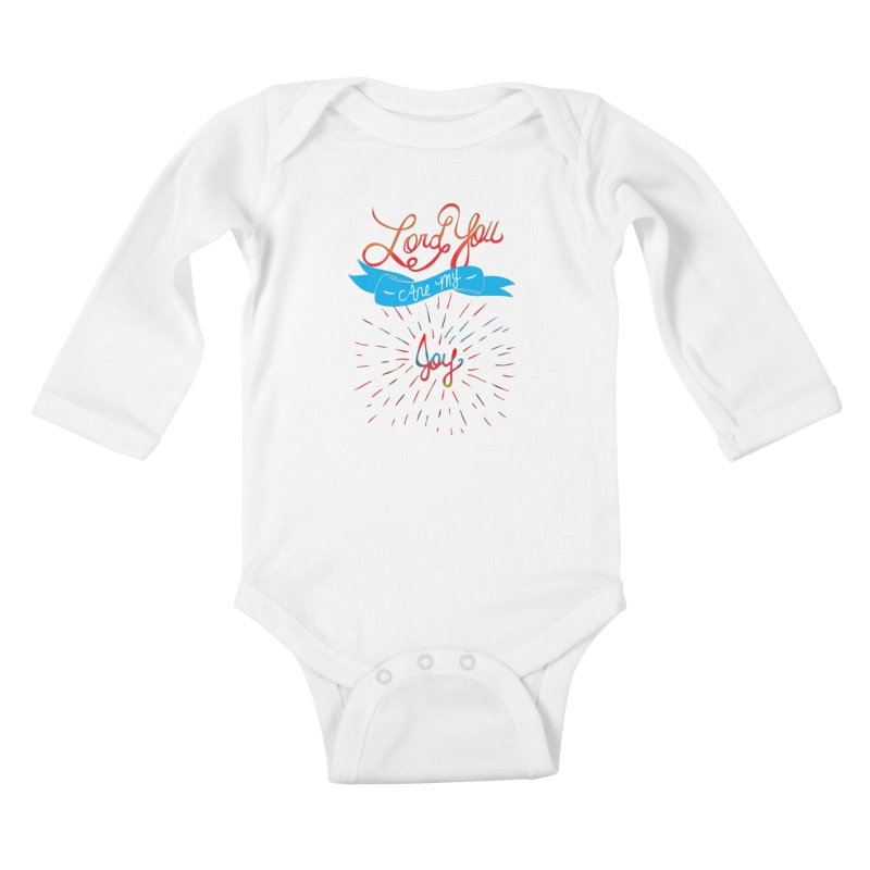 Lord You Are My Joy White Kids Baby Longsleeve Bodysuit by Cordelia Denise