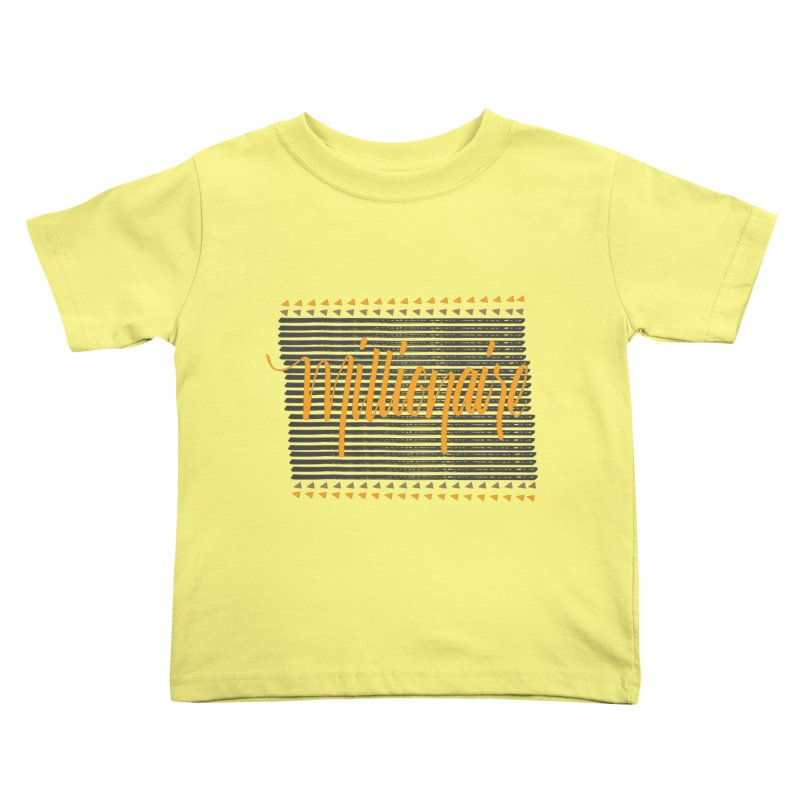 Millionaire-Orange/Black Kids Toddler T-Shirt by Cordelia Denise