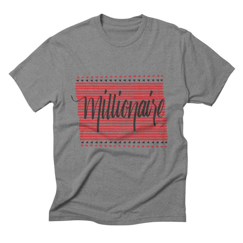 Millionaire-Black/Red Men's Triblend T-Shirt by Cordelia Denise