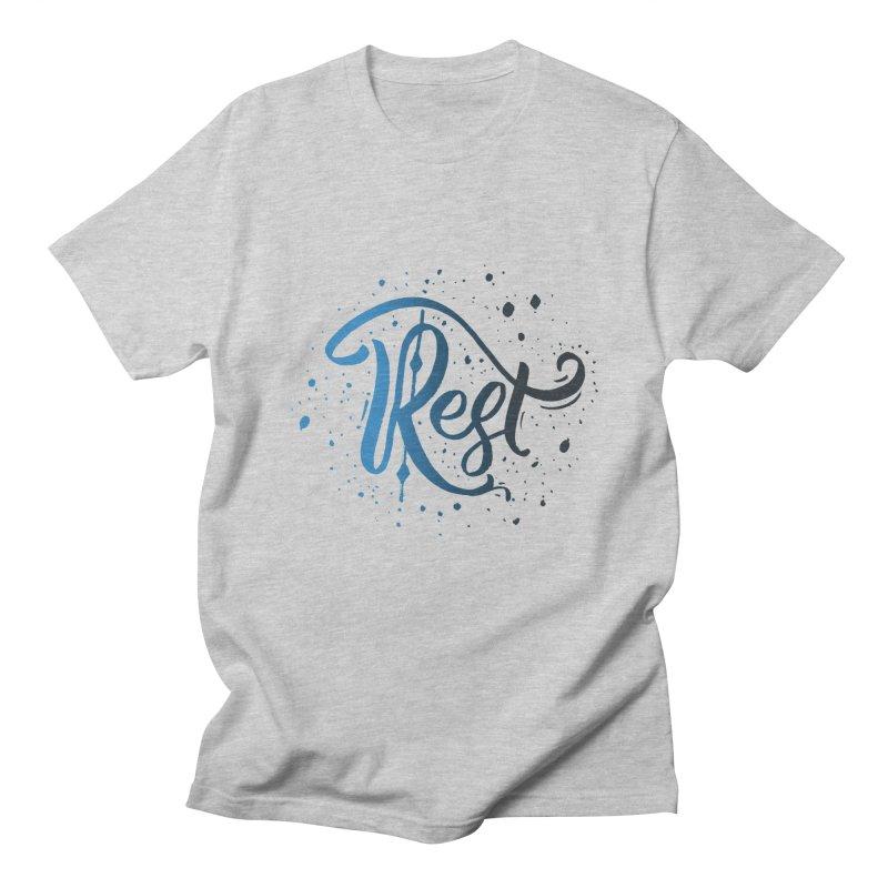 Rest Women's Unisex T-Shirt by Cordelia Denise