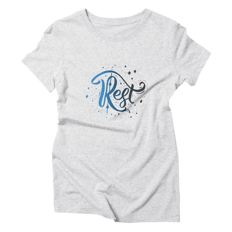 Rest Women's Triblend T-Shirt by Cordelia Denise