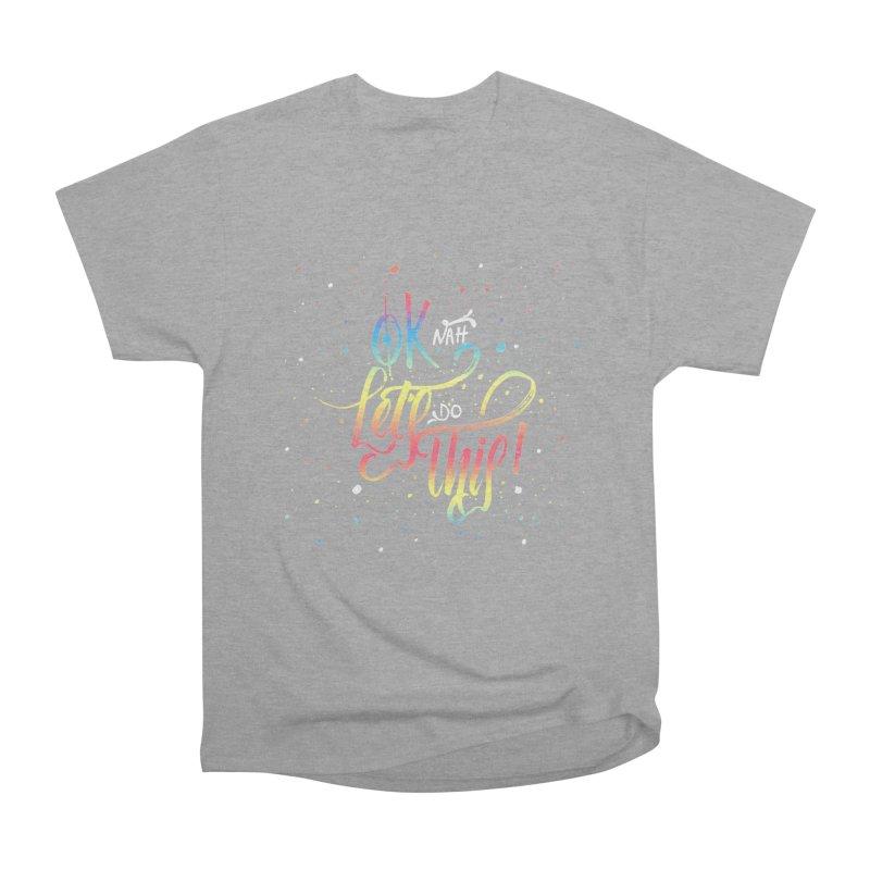 Ok Nah! Women's Classic Unisex T-Shirt by Cordelia Denise