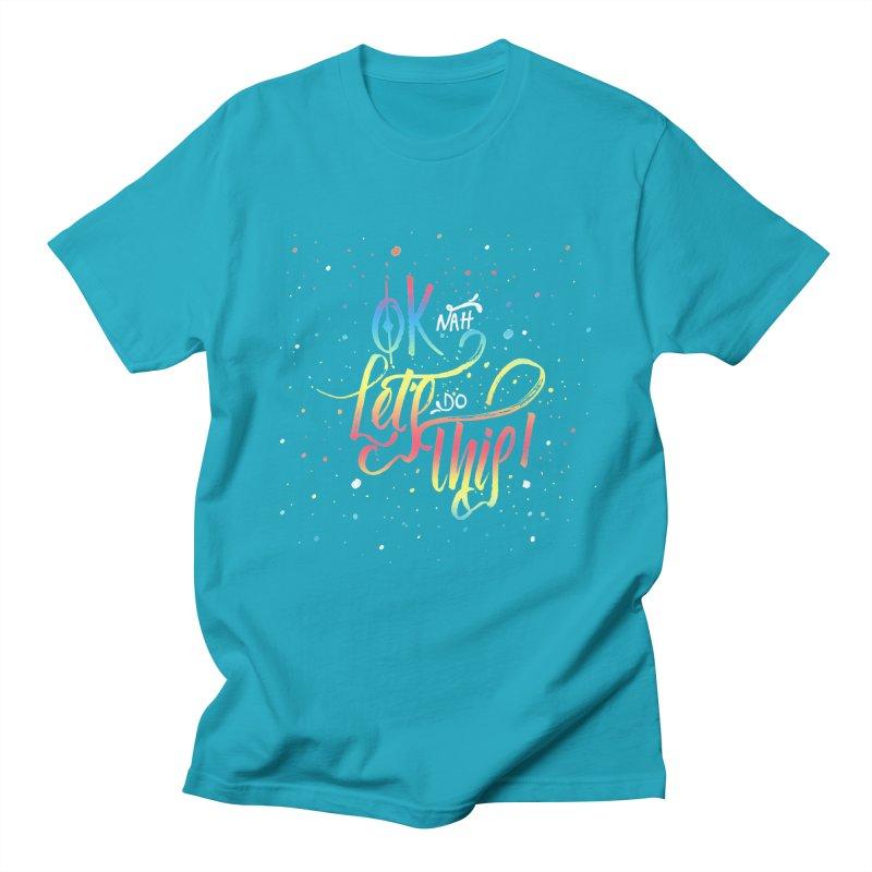Ok Nah! Women's Unisex T-Shirt by Cordelia Denise