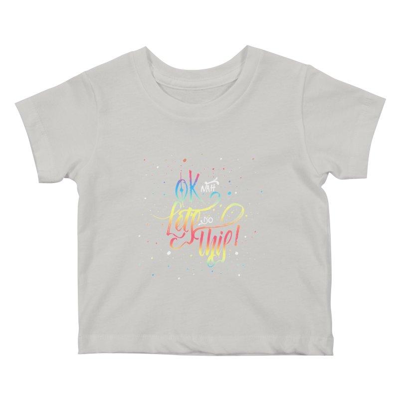 Ok Nah! Kids Baby T-Shirt by Cordelia Denise