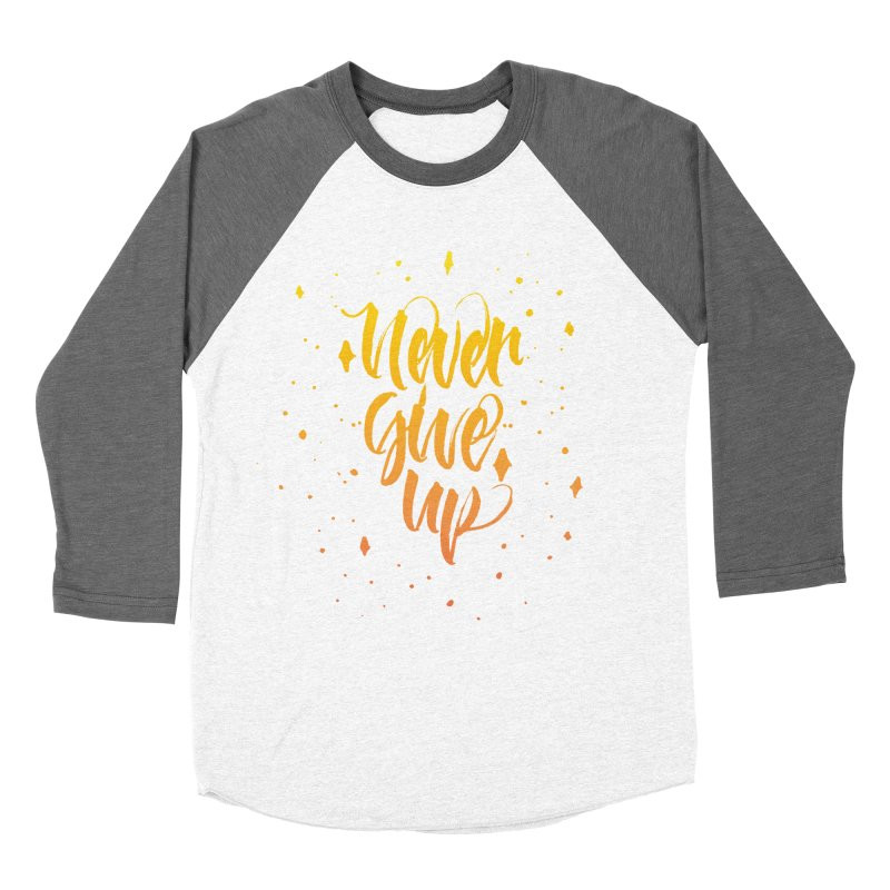 Never Give Up Men's Baseball Triblend T-Shirt by Cordelia Denise