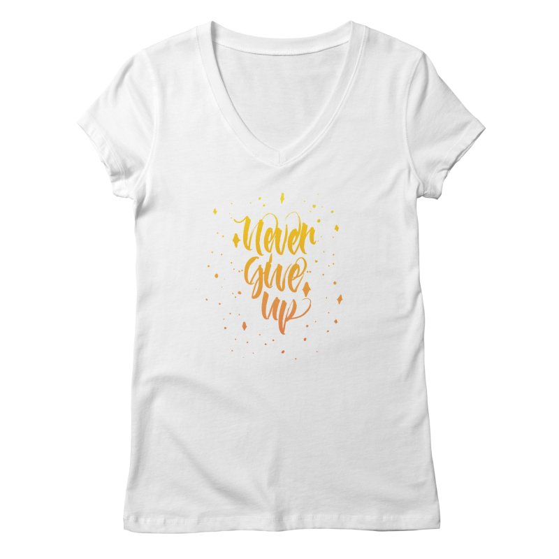 Never Give Up Women's V-Neck by Cordelia Denise