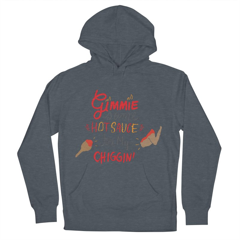 Gimmie Some HS! Women's Pullover Hoody by Cordelia Denise