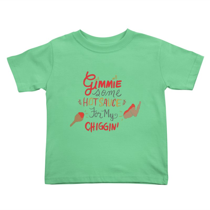 Gimmie Some HS! Kids Toddler T-Shirt by Cordelia Denise