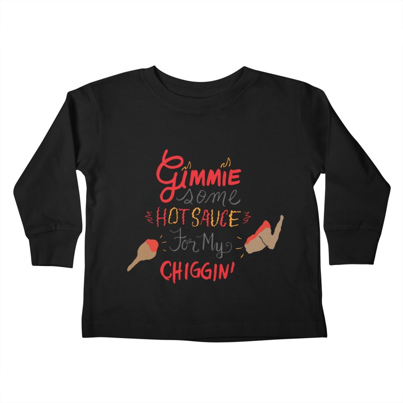Gimmie Some HS! Kids Toddler Longsleeve T-Shirt by Cordelia Denise
