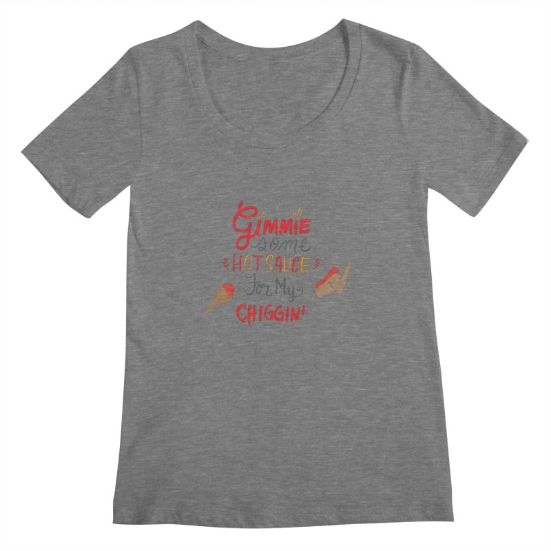Gimmie Some HS! Women's Scoopneck by Cordelia Denise