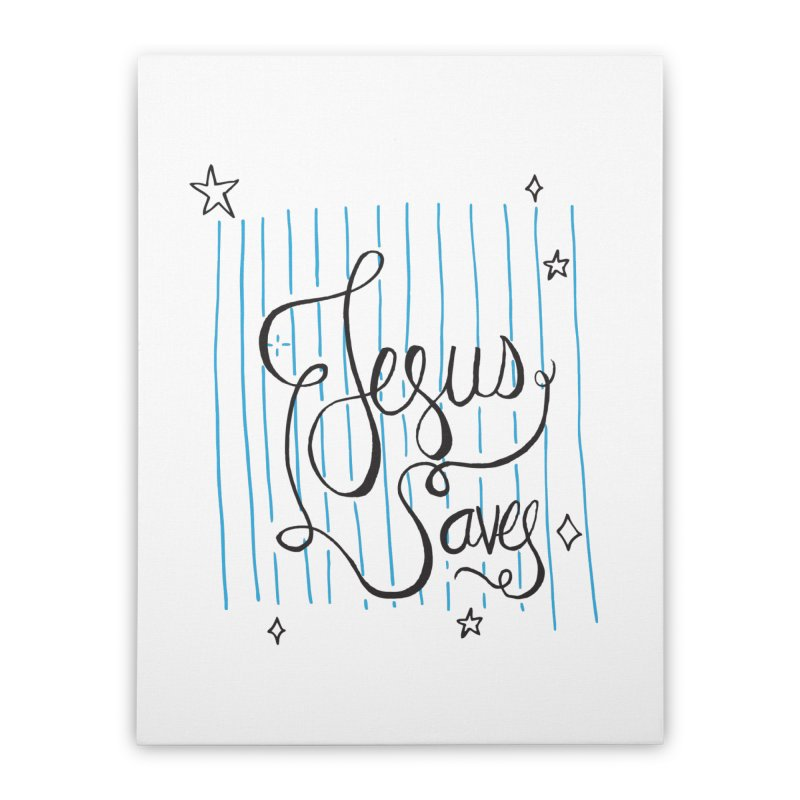 Jesus Saves-Black Home Stretched Canvas by Cordelia Denise