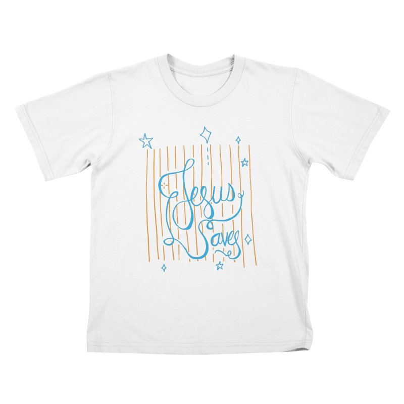 Jesus Saves-Blue Kids T-shirt by Cordelia Denise