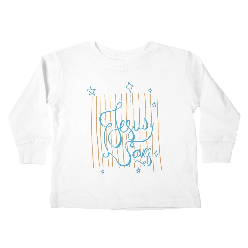 Jesus Saves-Blue Kids Toddler Longsleeve T-Shirt by Cordelia Denise