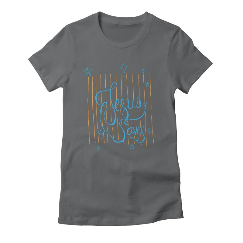 Jesus Saves-Blue Women's Fitted T-Shirt by Cordelia Denise