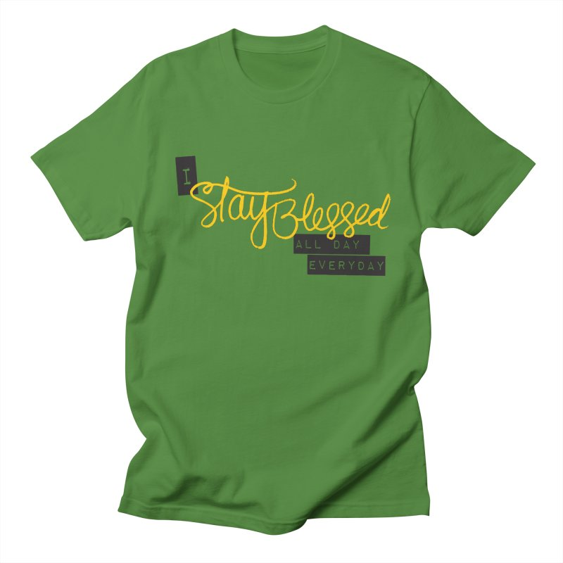 Stay Blessed Women's Unisex T-Shirt by Cordelia Denise