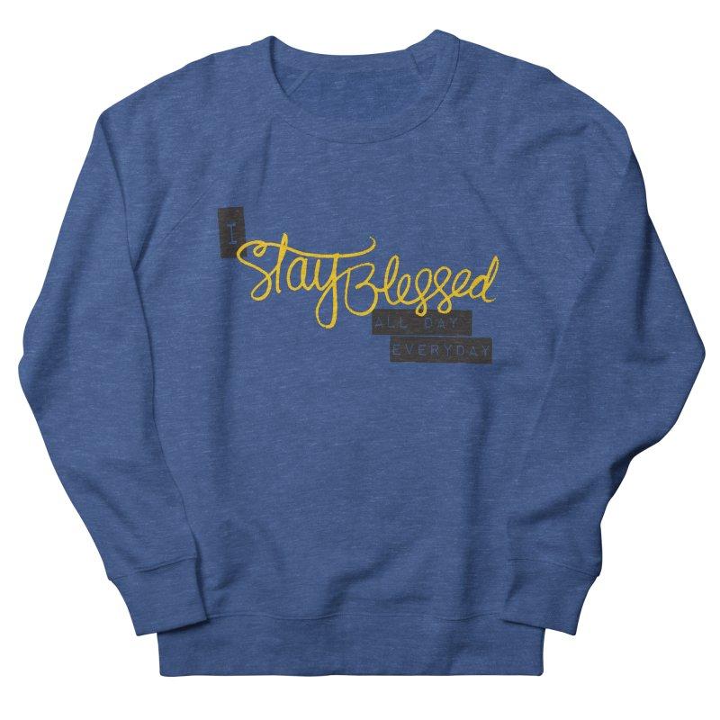 Stay Blessed Men's Sweatshirt by Cordelia Denise