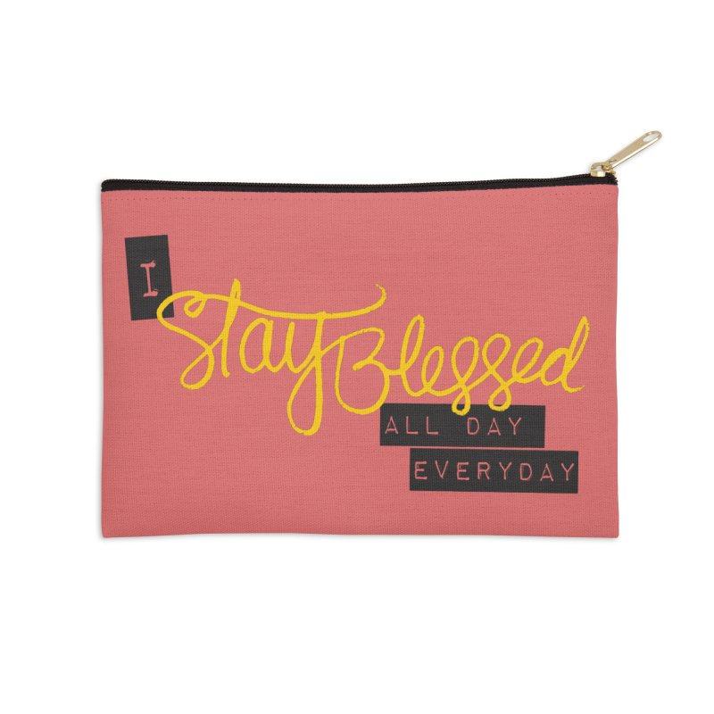 Stay Blessed Accessories Zip Pouch by Cordelia Denise