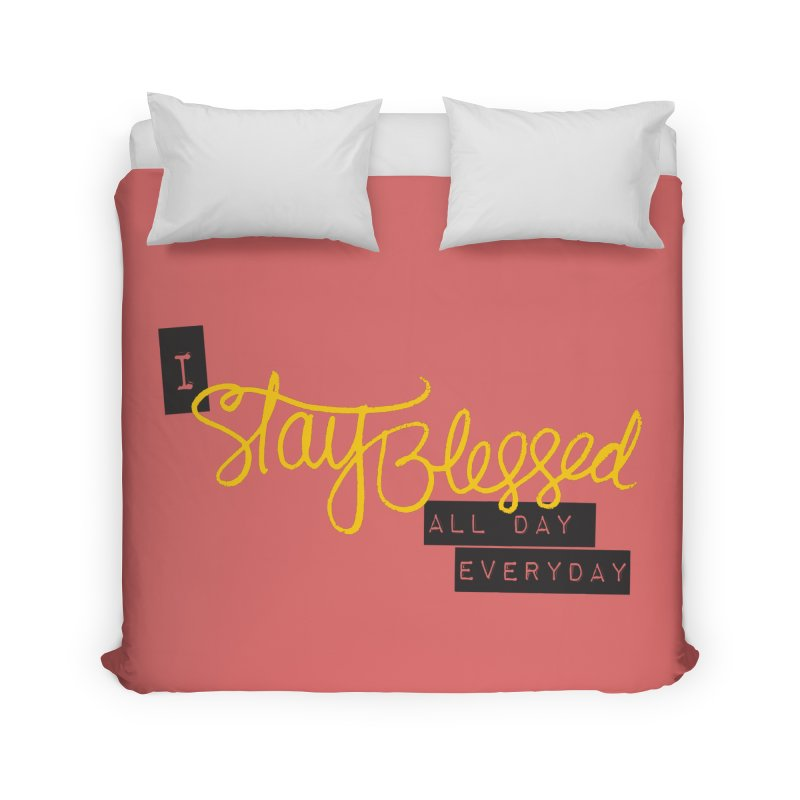 Stay Blessed Home Duvet by Cordelia Denise