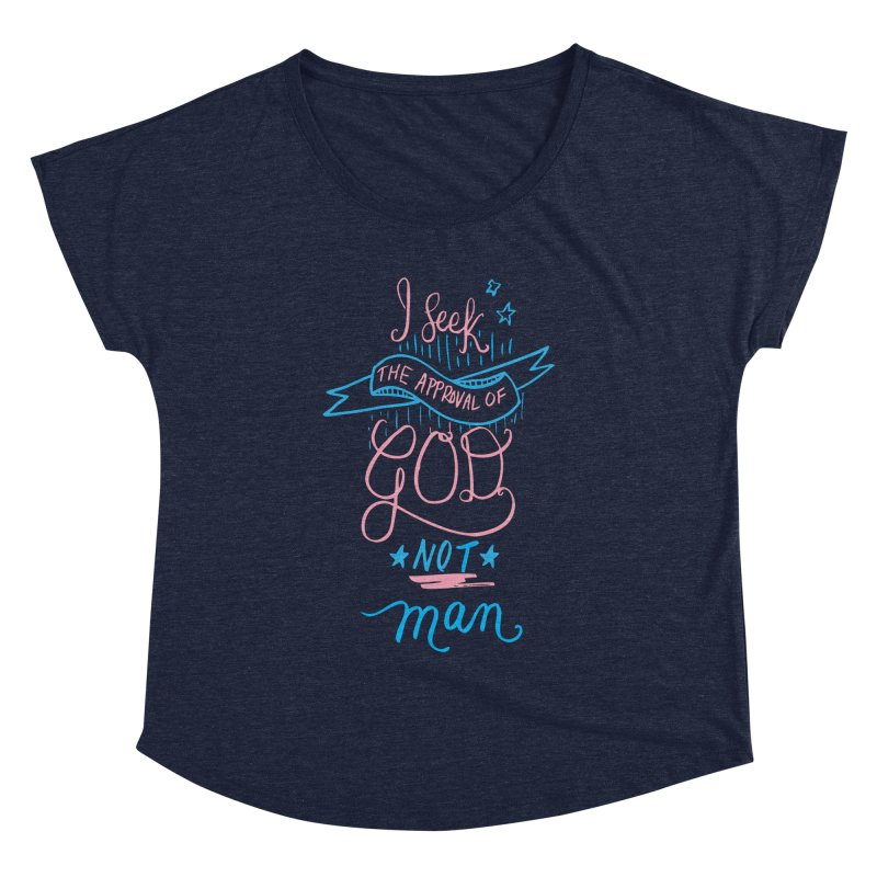 God's Approval-Pink Women's Dolman by Cordelia Denise