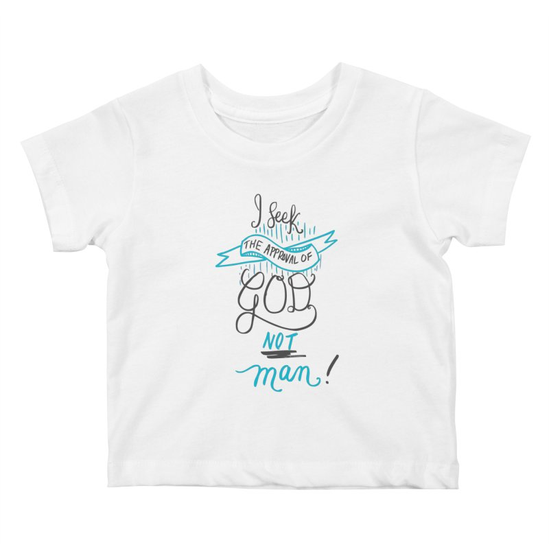 God's Approval-Blue Kids Baby T-Shirt by Cordelia Denise