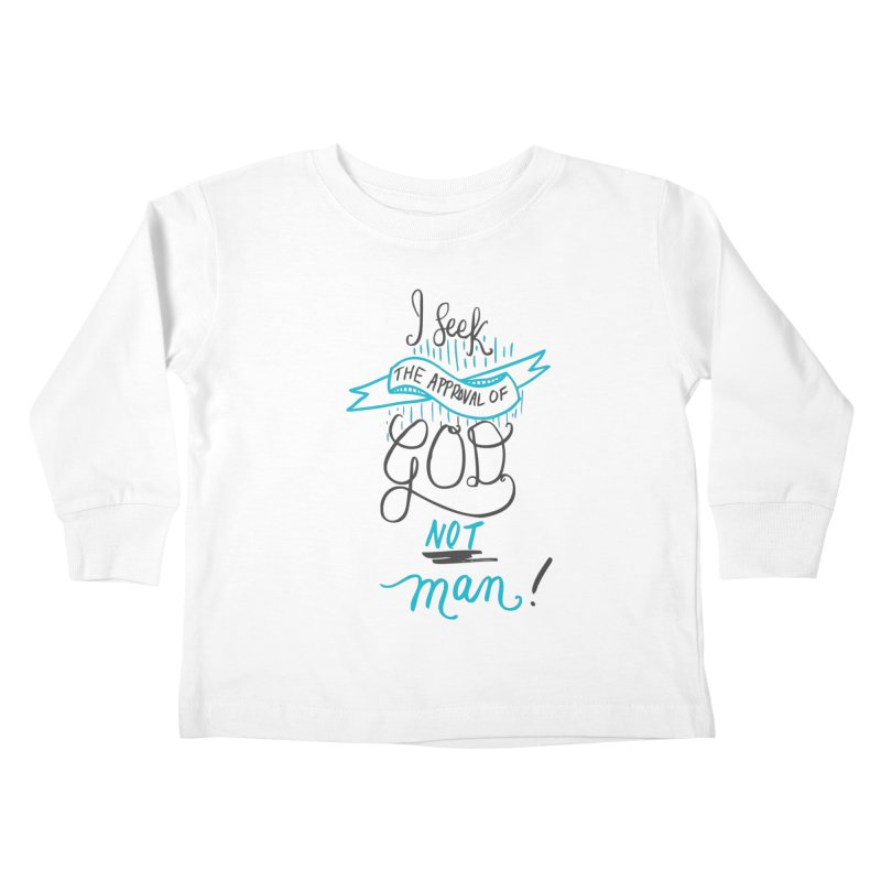 God's Approval-Blue Kids Toddler Longsleeve T-Shirt by Cordelia Denise