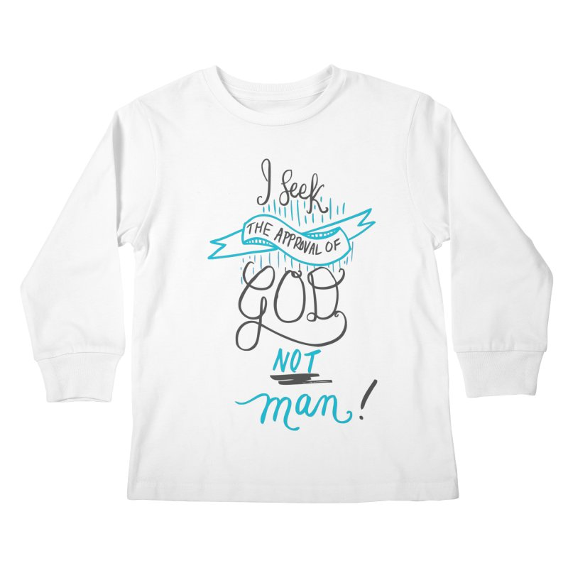 God's Approval-Blue Kids Longsleeve T-Shirt by Cordelia Denise