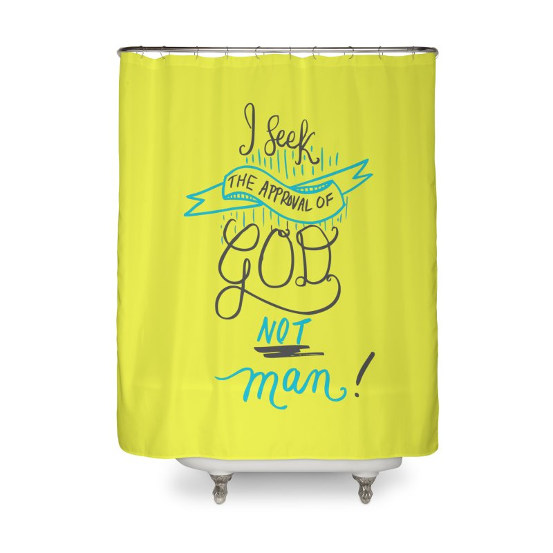 God's Approval-Blue Home Shower Curtain by Cordelia Denise