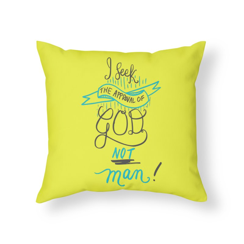 God's Approval-Blue Home Throw Pillow by Cordelia Denise