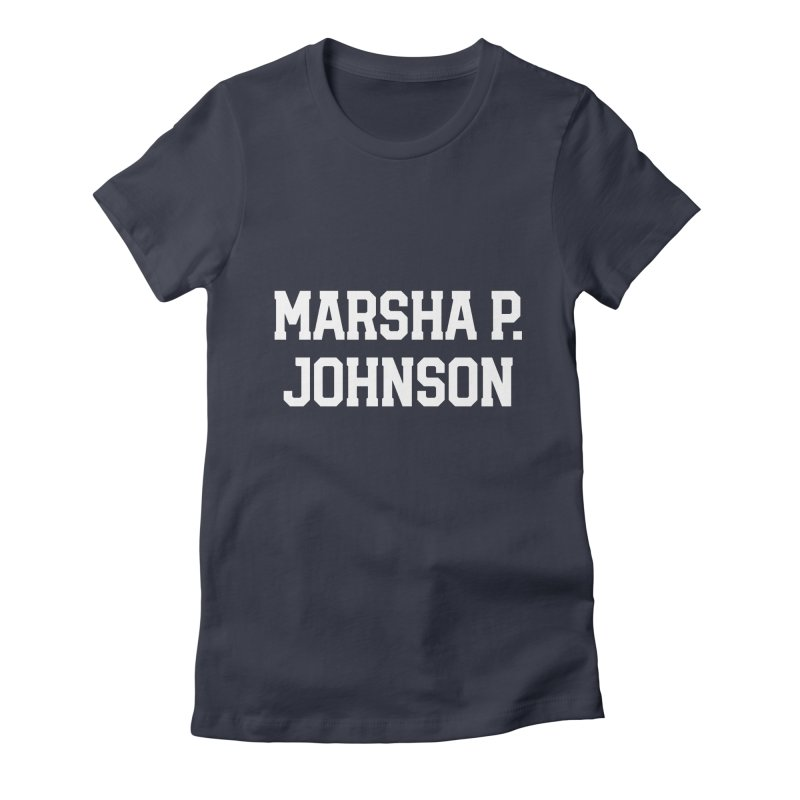 MARSHA MARSHA MARSHA Women's Fitted T-Shirt by Coreyography
