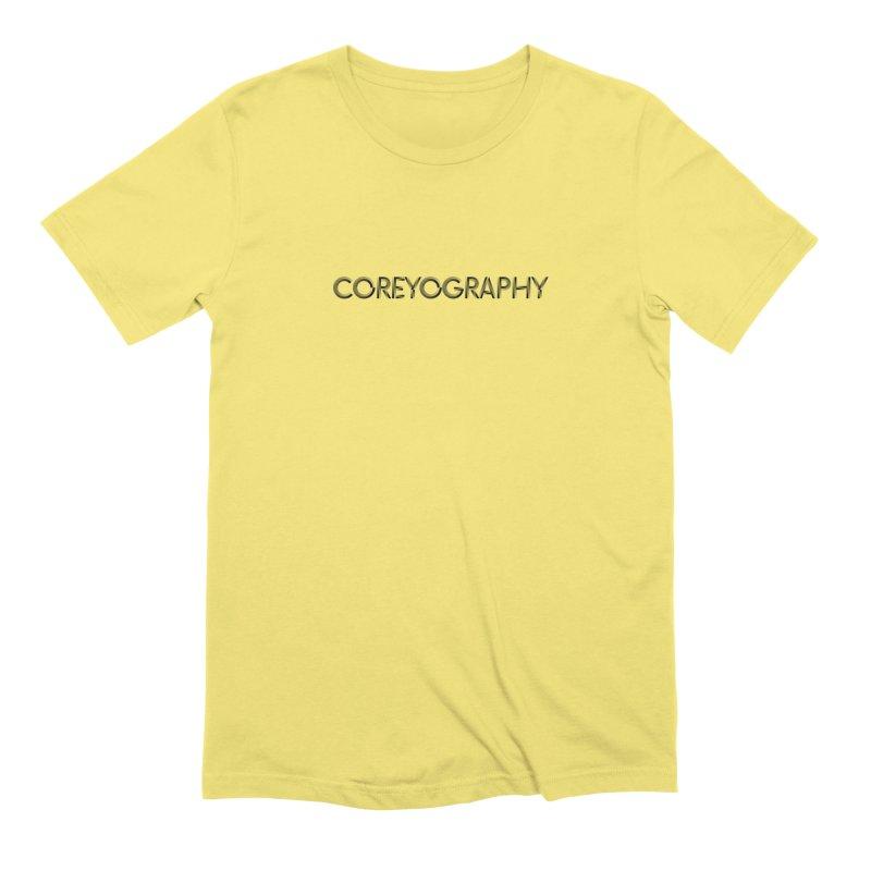 Men's None by Coreyography