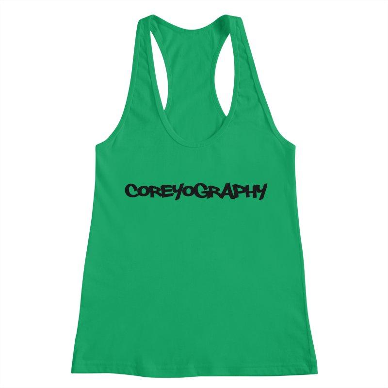 COREYOGRAPHY SWAG Women's Racerback Tank by Coreyography
