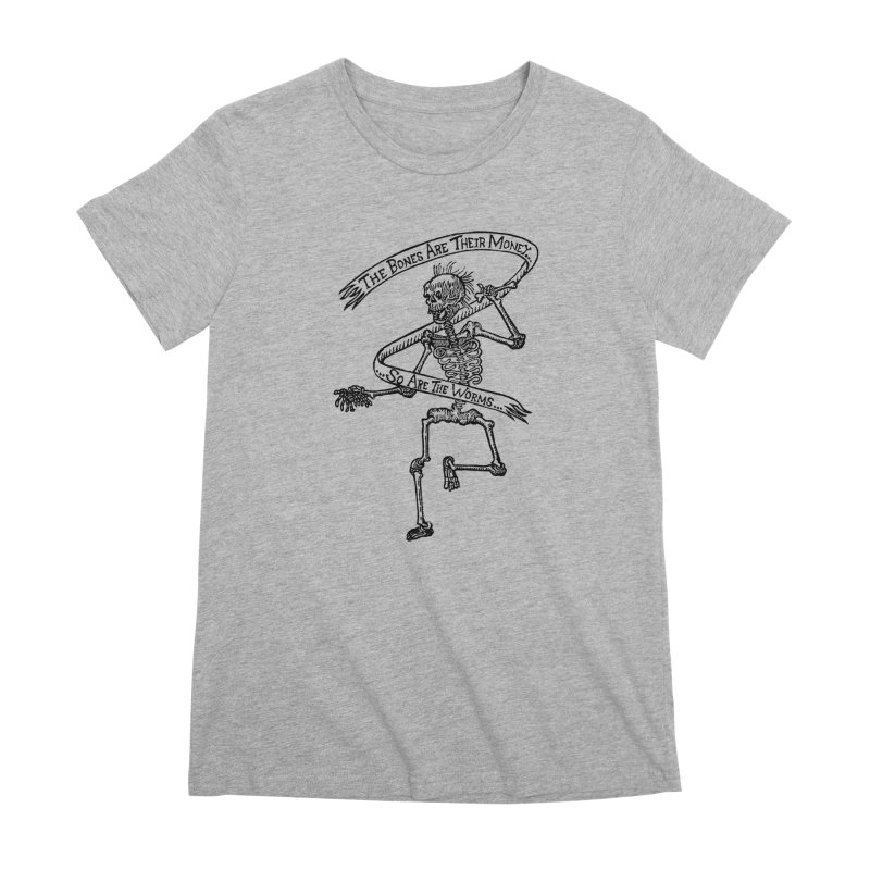 The Night the Skeletons Came to Life Women's Premium T-Shirt by The Corey Press